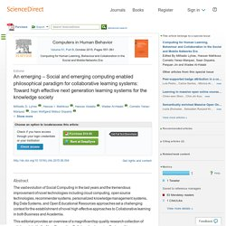 An emerging – Social and emerging computing enabled philosophical paradigm for collaborative learning systems: Toward high effective next generation learning systems for the knowledge society