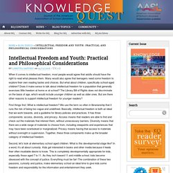 Intellectual Freedom and Youth: Practical and Philosophical Considerations