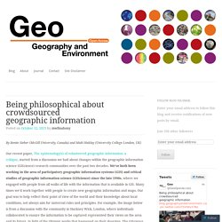 Being philosophical about crowdsourced geographic information