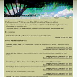 Terasem Movement Foundation: Philosophical Writings on Mind Uploading/Downloading