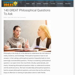 140 GREAT Philosophical Questions To Ask - IcebreakerIdeas