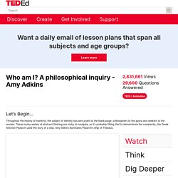 Who am I? A philosophical inquiry - Amy Adkins