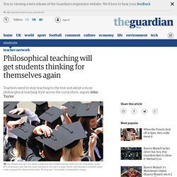 Philosophical teaching will get students thinking for themselves again