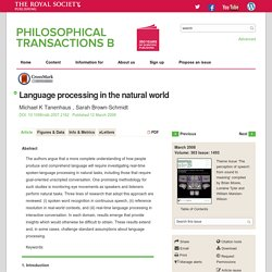 Language processing in the natural world
