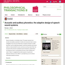 Acoustic and auditory phonetics: the adaptive design of speech sound systems