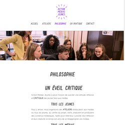Philosophie - Action Médias Jeunes