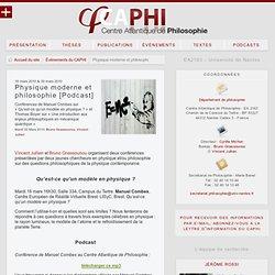 Physique moderne et philosophie [Podcast] - Centre Atlantique de Philosophie