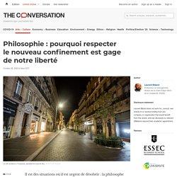 Philosophie : pourquoi respecter lenouveau confinement est gage denotre liberté