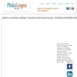 Libérer un ministère publique : entretien avec Laurent Ledoux - Président du Ministère Belge des Transports