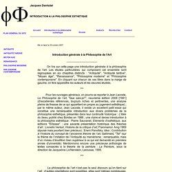 Philosophie générale et philosophie esthétique. Jacques Darriulat