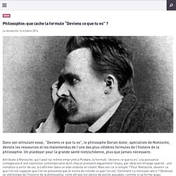 """Philosophie: que cache la formule """"Deviens ce que tu es"""" ?"""