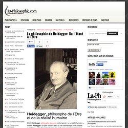 La philosophie de Heidegger: De l'étant à l'Etre