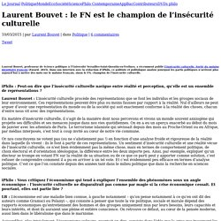 iPhilo – la philosophie en poche » Laurent Bouvet : le FN est le champion de l'insécurité culturelle