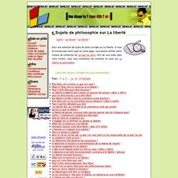 Sujets de philosophie sur La liberté corrigés sur Ma Philo.net - Page 1