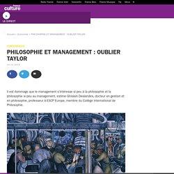PHILOSOPHIE ET MANAGEMENT : OUBLIER TAYLOR