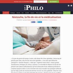 la philosophie en poche » Nietzsche, la fin de vie et la médicalisation