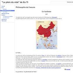 """Philosophie de l'oeuvre - """"Le plein du vide"""" de Xu Yi"""