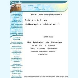 . Existe t - il une philosophie africaine ? - Centrale Panafricaine