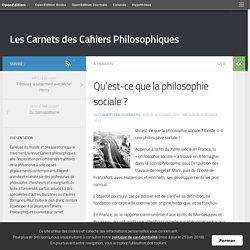 Qu'est-ce que la philosophie sociale ? – Les Carnets des Cahiers Philosophiques