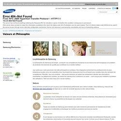 Valeurs et Philosophie - Présentation de L'entreprise - À Propos de Samsung - Samsung