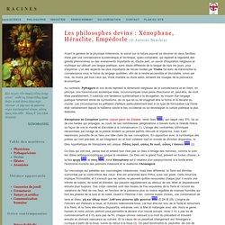 Philosophie présocratique: Xénophane, Héraclite et Empédocle