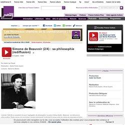 Simone de Beauvoir (2/4) : sa philosophie (rediffusion)