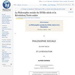 La Philosophie sociale du XVIIIe siècle et la Révolution/Texte entier
