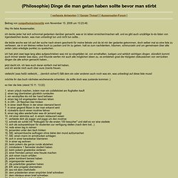 (Philosophie) Dinge die man getan haben sollte bevor man stirbt