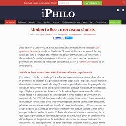 la philosophie en poche » Umberto Eco : morceaux choisis