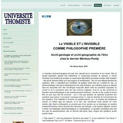 Le Visible et l'invisible comme philosophie première - Merleau-Ponty - Université thomiste : philosophie, théologie à l'école de saint Thomas d'Aquin