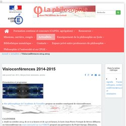 La philosophie dans l'Académie de Créteil - Visioconférences 2014-2015