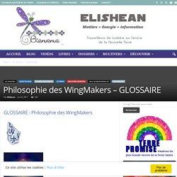 Philosophie des WingMakers – GLOSSAIRE