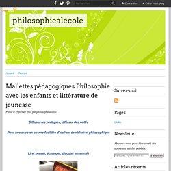 Philosophie avec les enfants et littérature de jeunesse - philosophiealecole