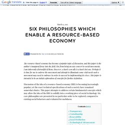 Six Philosophies Which Enable a Resource-Based Economy