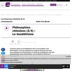 Philosophies chinoises (3/4) : Le bouddhisme