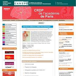 Textes et débats à visée philosophique - CRDP de Paris - Centre Régional de Documentation Pédagogique de Paris