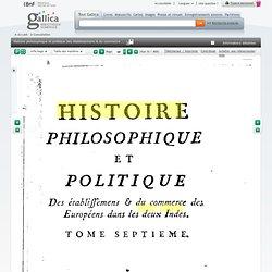 Histoire philosophique et politique des établissemens & du commerce des Européens dans les deux Indes
