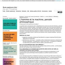 L'homme et la machine, pensée philosophique - FAISSOLLE Roxane