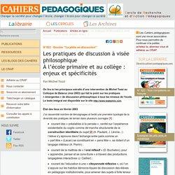 Les pratiques de discussion à visée philosophique À l'école primaire et au