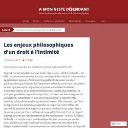 Les enjeux philosophiques d'un droit à l'intimité