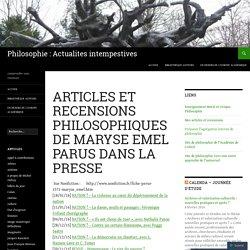 Articles et recensions philosophiques de Maryse Emel parus dans la presse