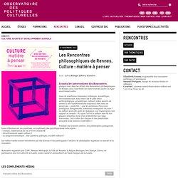 Les Rencontres philosophiques de Rennes. Culture : matière à penser