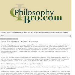"""Philosophy Bro: Plato's """"The Allegory of the Cave"""": A Summary"""