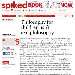 'Philosophy for children' isn't real philosophy