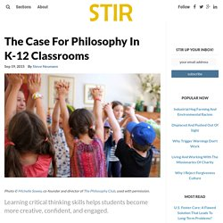 The Case For Philosophy In K-12 Classrooms – STIR Journal