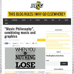 """Music Philosophy"", combining music and graphics"