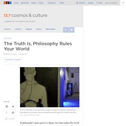 The Truth Is, Philosophy Rules Your World : 13.7: Cosmos And Culture