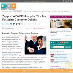 Zappos' WOW Philosophy: Tips For Fostering Customer Delight