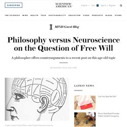 Philosophy versus Neuroscience on the Question of Free Will
