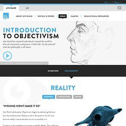 The Ayn Rand Institute: Introduction to Objectivism